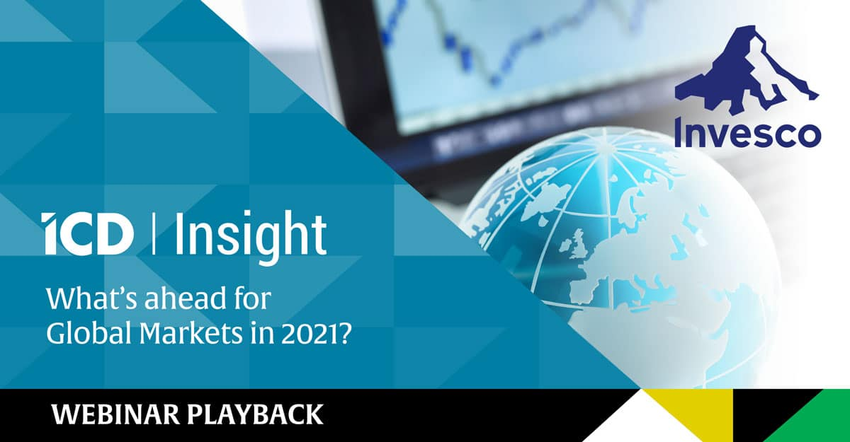 ICD Insight: What's ahead for Global Markets in 2021? – Playback